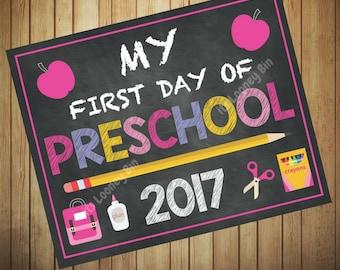 Girls First Day Of Preschool Sign 2017, PreSchool School Sign Instant Download, Chalkboard Preschool Graduation Printable Sign