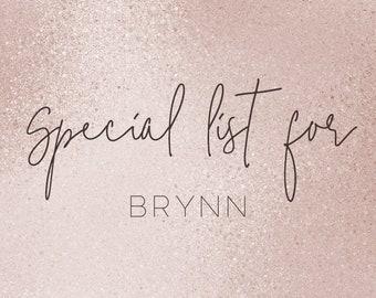 Special list for BRYNN