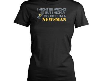 Newsman womens fit T-Shirt. Funny Newsman shirt.