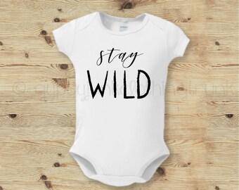Stay Wild Baby Top, Stay Wild Bodysuit, Boho Baby Bodysuit, Boho Baby, New Baby Outfit, Baby Clothes, Boho Baby Outfit, Stay Wild Monochrome