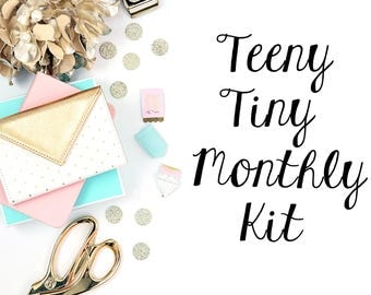 Teeny Tiny Monthly Kit (SUBSCRIPTION KIT - NO Coupons)