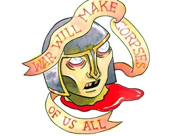 War Will Make Corpses of Us All - Tattoo Flash Illustration Art Print - Lord of the Rings