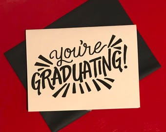 black and white hand lettered graduation card