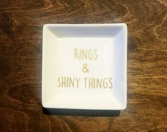 Rings and Shiny Things Ring Dish / Ring Holder / Customized Ring Dish / Customized Jewelry Dish / Engagement Gift / Personlized Gift