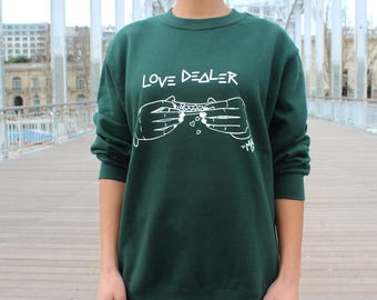 SWEAT LOVE DEALER© (différents coloris disponibles)