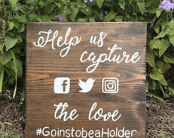 Help us capture the love, social media wedding sign, hashtag wedding sign, rustic wedding decor, wood wedding sign.