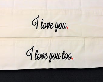 I love you, I love you too, I love you more, embroidered, pillow cases, wedding gift, wedding shower, pillowcases, bridal shower gift