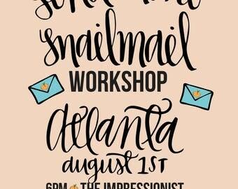ATLANTA, GA Send More Snail Mail Envelope Addressing Workshop AUGUST 1ST
