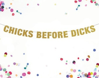 Chicks Before Dicks Banner,  Bachelorette Banner, Lesbian Party Banner, Lesbian Bachelorette Party, Bachelorette Party Ideas