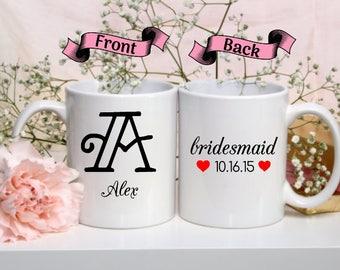 Bridesmaid | Maid of Honor | Bridal Party Mugs | Will You Be My Bridesmaid | Custom Names | Customize Mug