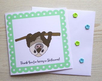 """Cute Sloth """"Thank You for being so Slothsome!"""" 6x6"""" Square Thank You Greetings Card With Envelope"""