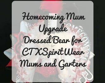 Dressed bear for homecoming mum, homecoming mum upgrade, homecoming garter upgrade, dressed bear, teddy bear, homecoming mum