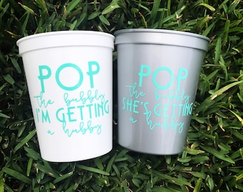 Pop the Bubbly, Bachelorette Cups, Bridesmaids Cups, Bridesmaids Gifts, Bachelorette Party, Pop the Bubbly Cups, Getting a Hubby, Wedding