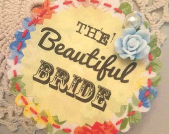 The Beautiful Bride Hen Party Badge