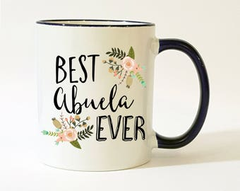 Best Abuela Ever Mug / Spanish Mug / Abuela Mug / Abuela Coffee Mug