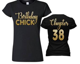 Birthday Chick Shirt, Chapter...Birthday Shirt,Birthday Shirt, Adult Birthday Shirt, Women's Custom Shirt,Birthday Shirt