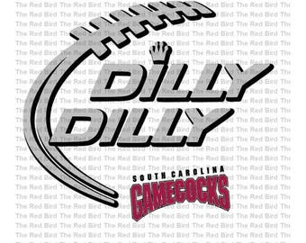 Dilly Dilly SC South Carolina Gamecocks Football funny printable Digital download cut file  SVG, DXF, PnG, EpS, PdF