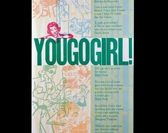 You Go Girl! Letterpress Broadside