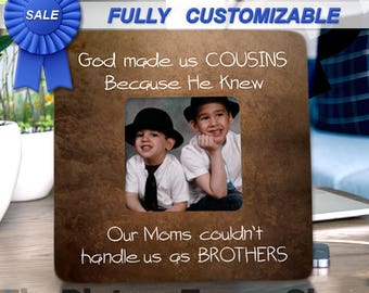 Cousin Gifts for Cousins Make The Best Friends Cousins Picture Frame Cousins Best Friends Big Cousin Little Cousin Photo Frame for Cousin