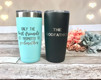 Godmother gift only best friends get promoted to godmother, engraved godfather gift Stainless Steel Tumbler godmother tumbler, the godfather