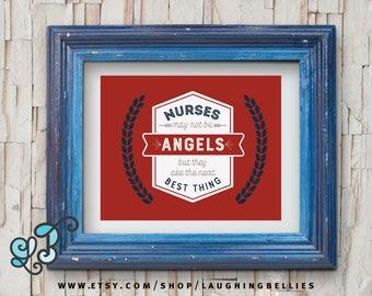Nurse Quote Gift | Nurses are Angels Print | Printable File