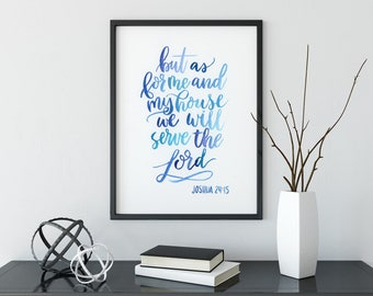 Jeremiah 24:15 - As For Me and My House - Giclee Bible Verse Scripture Prints - Christian Wall Art - Nursery Decor - Watercolor Sign