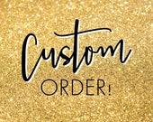 Custom Order for Meir