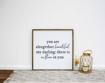 You Are All Together Beautiful, My Darling Wooden Sign   Song Of Solomon 4:7   Nursery Sign   Nursery Wall Art   Baby Shower Gift