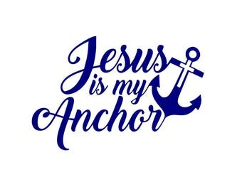Jesus is my Anchor decal