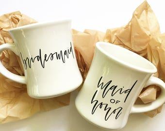Bridesmaid Mugs!