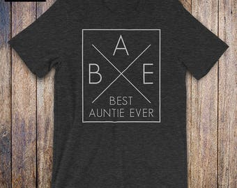 BAE - Best Auntie Ever, Aunt Shirt, aunt gift, auntie gift, nephew, niece, bae auntie shirt, aunt to be, baby shower shirt, new aunt, gift