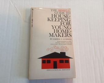 The Bissell Guide to Housekeeping for Young Homemakers. 1967 Edition