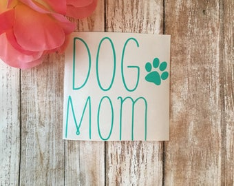 Dog Mom Decal / Mom of Dogs / Fur Mamma Decal / Fur baby Decal