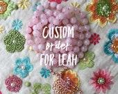 Custom Order For Leah