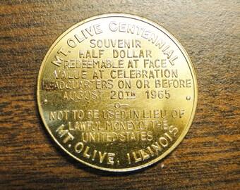 """Mt Olive IL Centennial Token - (1905 - 1965) - Brass - 1 1/4"""" Diameter - Great Token!"""