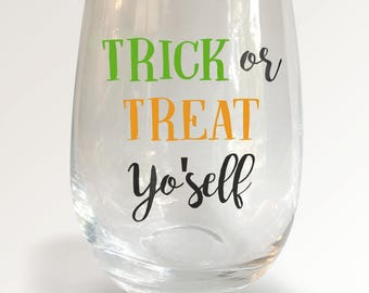 Trick or Treat yo self Stemless Wineglass - Halloween Wine Glass