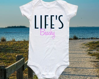 Beach shirt - Life's Beachy, beach bum, baby shirt, summer vacation shirt
