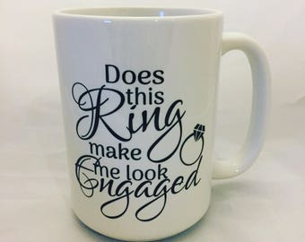 Engagement mug! What a great way to let everyone know he asked and you said yes.
