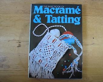 The Basic Book of Macrame and Tatting / Macrame instructions / Tatting how-to / Tatting patterns