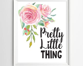 Pretty little things print nursery decoration Printable Decor illustration quotes art kids wall decor Nursery wall art print Wall art