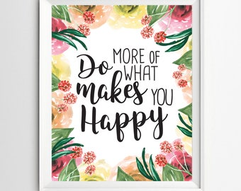 Makes you happy print Typographic digital typography Print  Wall Decor Typography Poster nursery wall art decor kids wall decor