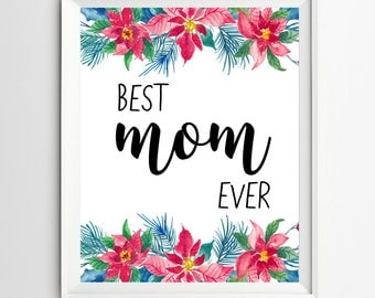 Best mom ever printable, Mothers day decor, mum typographic, gift print, Mom wall art, gifts for mom, mother home decor, quotes for mom,