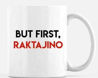 "Star Trek Mug. ""But first, Raktajino""  the Klingon morning beverage. Or evening.   11 0z. mug, Free Shipping"