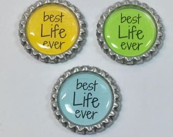 Best Life Ever Bottle-cap Magnets Bottlecap