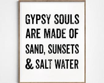 Gypsy quote. Soul quote. Typography artwork. Distressed sign. Printable sign. Instant download