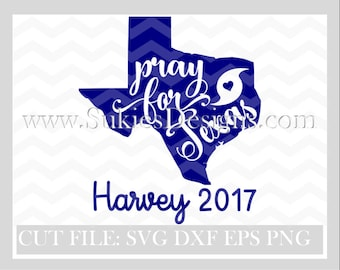 Pray for Texas 100% of profits will be donated  SVG File For Cricut and Cameo Cutting File  Harvey svg, hurrican svg, Texas svg files