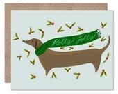 Holly Jolly Dachshund Holiday Card   Dog Lover Christmas Card   Dog Holiday Card   Dachshund Lover   Weiner Dog