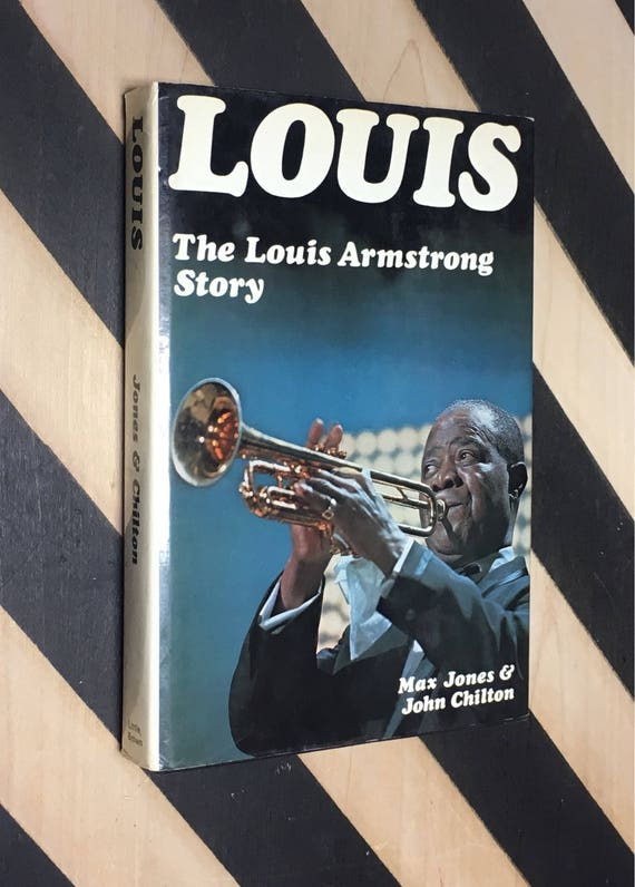 Louis: The Louis Armstrong Story by Max Jones & John Chilton (1971) hardcover book