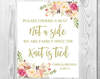 Please Choose A Seat Not A Side Wedding Sign, Knot is Tied, Vintage Gold Floral Boho Sign, Flower Bohemian Wedding Sign Printable Customized
