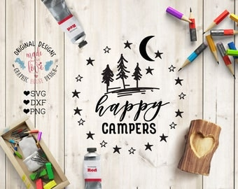 happy campers svg, campers cutting file, camping svg, camping cutting file, vacation svg, summer svg, summer cutting file, nature svg, dxf